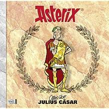 Asterix - Alles über Julius Cäsar: Asterix-Characterbooks 10