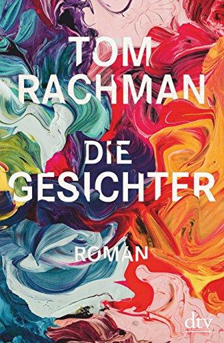 Buchseite und Rezensionen zu 'Die Gesichter: Roman' von Tom Rachman