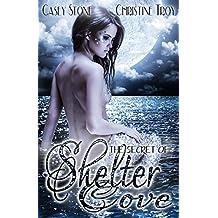 The Secret of Shelter Cove (Die Secret Reihe 1)