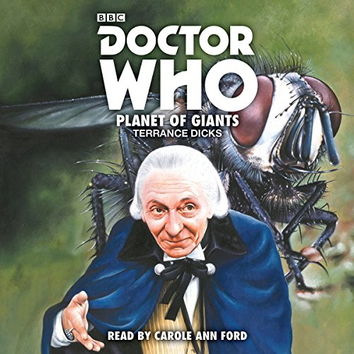 Doctor Who: Planet of Giants: 1st Doctor Novelisation