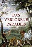 Das verlorene Paradies: mit Illustrationen von Gustave Dor?