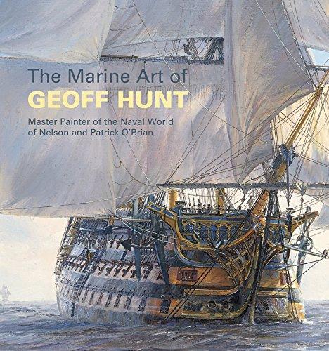 The Marine Art of Geoff Hunt: Master Pai...