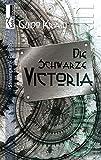 Die Schwarze Victoria von Guido Krain