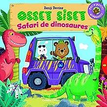 Osset Siset. Safari de dinosaures (LLIBRES SORPRESA)