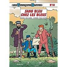 Les Tuniques Bleues - tome 53 - Sang bleu chez les bleus