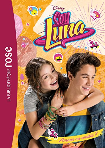 Soy Luna 03 - Amour ou amiti ?