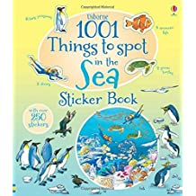 1001 Things to Spot in the Sea Sticker Book (1001 Things to Spot Sticker Books) by Teri Gower (1-Jun-2015) Paperback