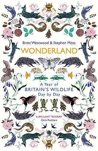 Wonderland: A Year of Britain's Wildlife, Day by Day