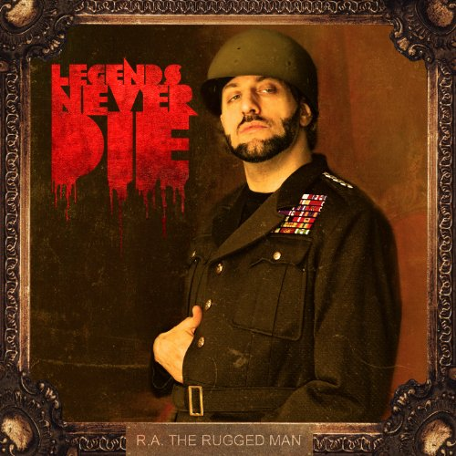 Legends Never Die [Explicit] (Rugged Man Ra)
