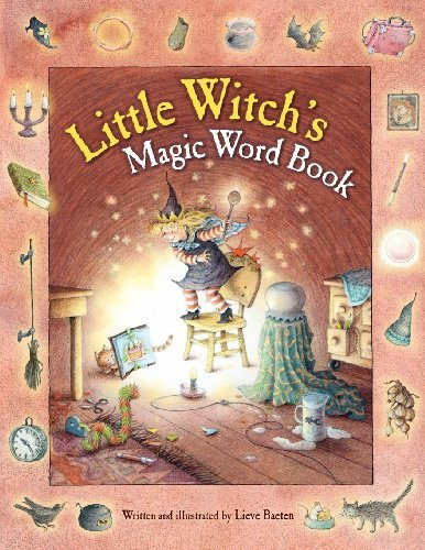 Little Witch's Magic Word Book by Lieve Baeten (2012-09-01)
