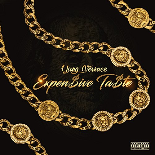 Expensive Taste [Explicit]
