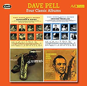 Four Classic Albums (The Dave Pell Octet Plays Rodgers & Hart / The Dave Pell Octet Plays Irving Berlin / The Old South Wails / I Remember John Kirby)