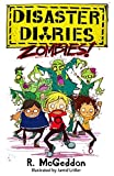ZOMBIES!: Book 1 (Disaster Diaries) by R. McGeddon (2014-03-13)
