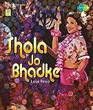 Shola Jo Bhadke - Love Retro