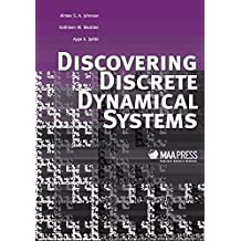 Discovering Discrete Dynamical Systems (Classroom Resource Materials, Band 53)