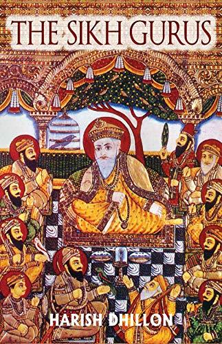 The Sikh Gurus (English Edition) por Harish Dhillon