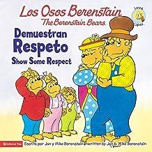Los Osos Berenstain demuestran respeto / The Berstein Bears Show Some Respect