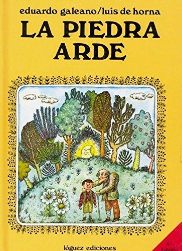 La piedra arde (Rosa y manzana) por Eduardo Galeano