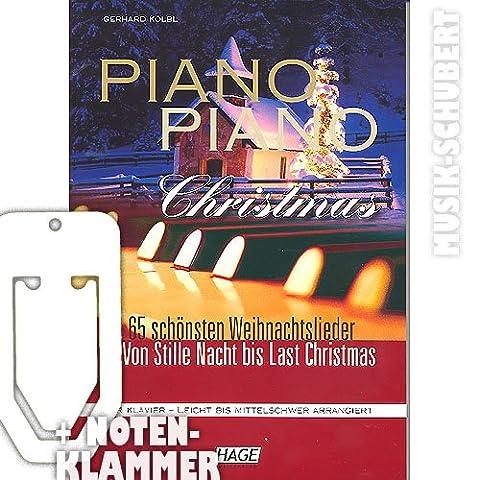 Piano Piano Christmas inkl. praktischer Notenklammer - DIe 65 schönsten Weihnachtslieder von STILLE NACHT bis LAST CHRISTMAS für Klavier leicht bis mittelschwer arrangiert (Taschenbuch) von Gerhard Kölbl (Radio-christmas Song)