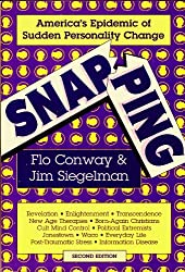 Snapping: America's Epidemic of Sudden Personality Change (English Edition)