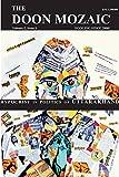 Hypocrisy in Politics of Uttarakhand: The Doon Mozaic (Volume 2  Book 1)