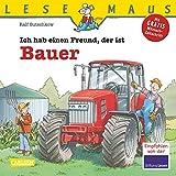 LESEMAUS, Band 65: Ich hab einen Freund, der ist Bauer: komplett überarbeitete Neuausgabe