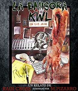 La Emisora KWL (Spanish Edition) by [Cross, Rain]
