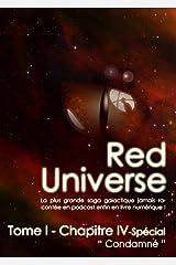 The Red Universe Tome 1 Chapitre 4 Spécial: Condamné Format Kindle