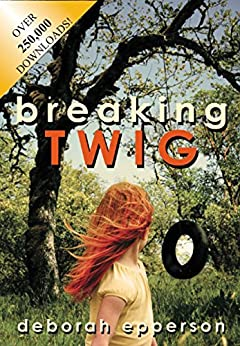 Breaking TWIG by [Epperson, Deborah]