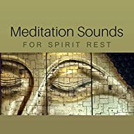 Meditation Sounds for Spirit Rest – Calm New Age Music, Sounds to Meditate, Inner Peace