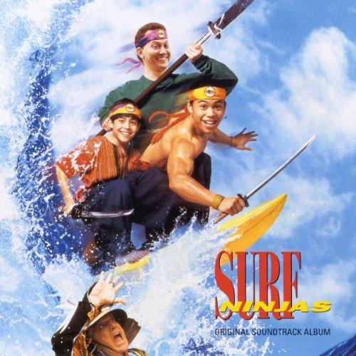 Surf Ninjas - Original Soundtr...