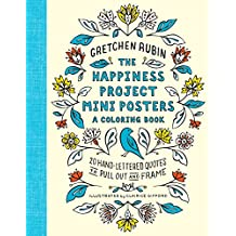 The Happiness Project Mini Posters: 20 Hand-Lettered Quotes to Pull Out and Frame