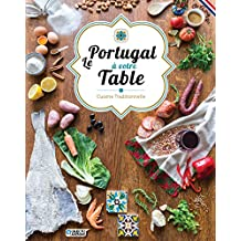 Le Portugal à votre table - Cuisine traditionnelle