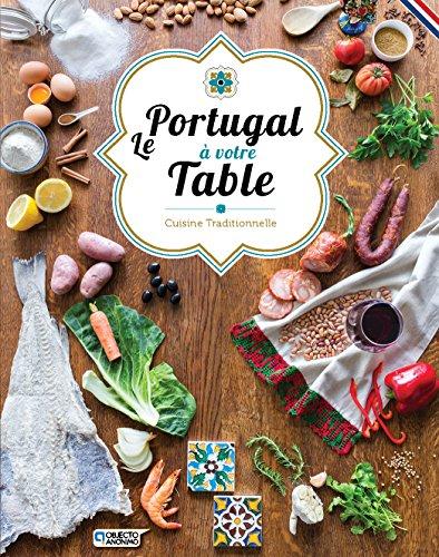 Le Portugal à votre table - Cuisine traditionnelle par Pedro Rodrigues