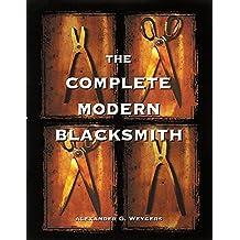 The Complete Modern Blacksmith