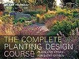 Complete Planting Design Course: The definitve planting design course