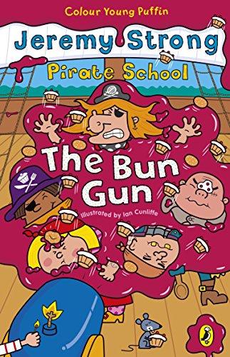 Pirate School: The Bun Gun por Jeremy Strong