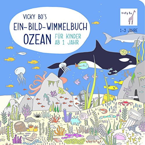 Ein-Bild-Wimmelbuch ab 1 Jahr - Ozean (Suche Nach Wort Spaß)