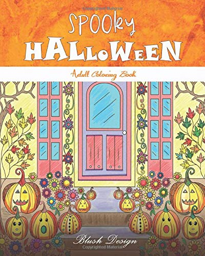 Spooky Halloween: Adult Coloring Book (Creative Fun Drawings for Grownups & Teens Relaxation, Band 18)