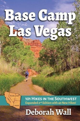 Base Camp Las Vegas: 101 Hikes in the Southwest (Camp Mountain)