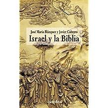Israel y la Biblia: Recientes aportaciones de la arqueología y de la historiografía a la historicidad de la Biblia (Historia. Serie Menor)