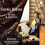 Boehm - Suites and Partitas: A...