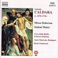 Caldara: Missa Dolorosa / Stabat Mater / Sinfonias In G And E Minor