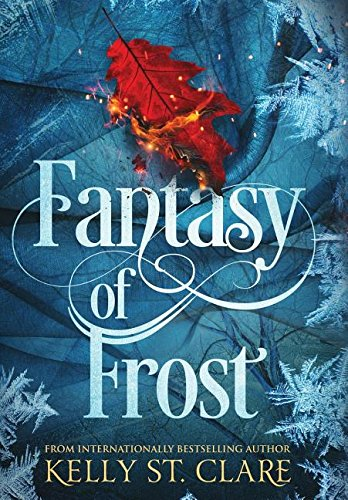 Fantasy of Frost (The Tainted Accords)