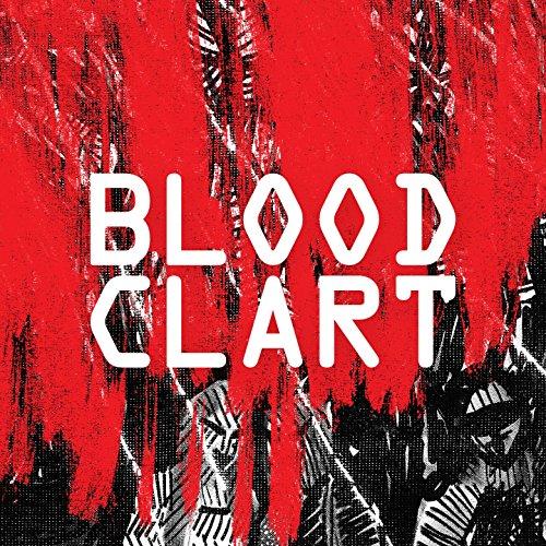 Bloodclart [Explicit]
