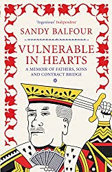 Vulnerable in Hearts: A Memoir of Fathers, Sons and Contract Bridge