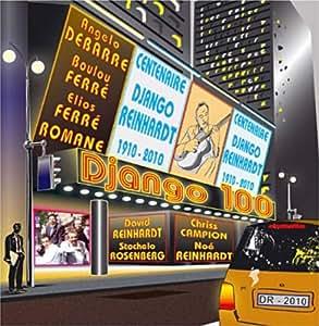 Django100 : Hommage A Django Reinhardt Pour Le Centenaire De Sa Naissance