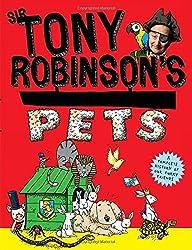 Tony Robinson's Weird World of Wonders: Pets by Sir Tony Robinson (2015-09-10)