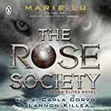 The Rose Society: The Young Elites, Book 2