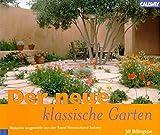 Der neue klassische Garten. Formales Gartendesign der Gegenwart. Beispiele ausgewählt von der Royal Horticultural Society.